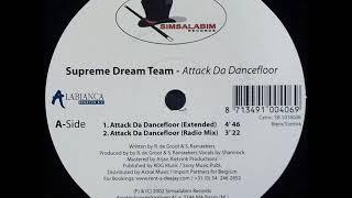 Supreme Dream Team – Attack Da Dancefloor (Extended)