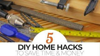 TOP 5 DIY Home Hacks to Save Time & Money