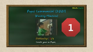 Watch, Listen, and Repeat  English Sentences. (Pepsi funny commercial: Vending Machine)