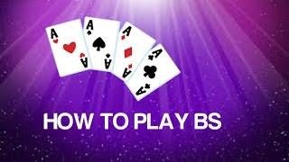 HOW TO PLAY BS | CARD GAME TUTORIALS