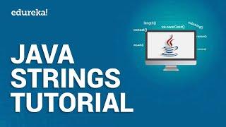 Java Strings Tutorial | String Manipulation in Java | Java Tutorial For Beginners | Edureka