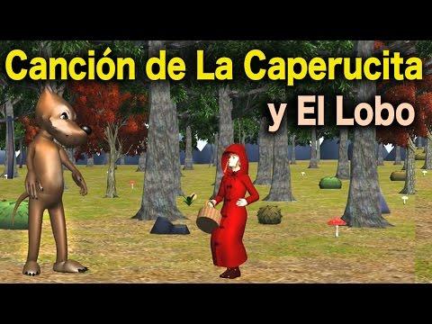 La Canción del Cuento de La Caperucita Roja y El Lobo Feroz Videos Para Niños Cuentos Clásicos
