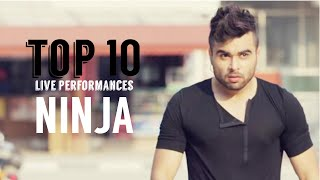 Ninja | Top 10 Live Performances | Latest Punjabi Songs 2016 | 5K SUB | Syco TM