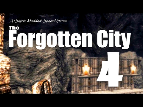 Forgotten City part 4 - Skyrim Modded Ep 71