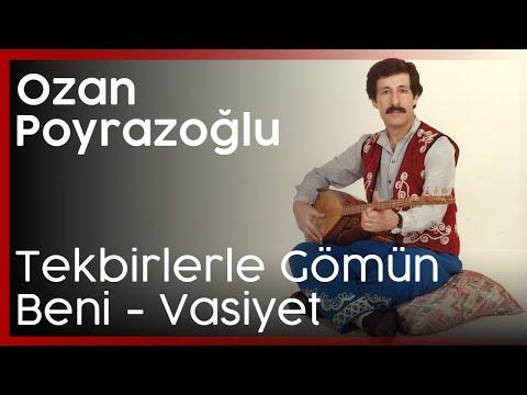 Tekbirlerle Gömün Vasiyet Ozan Ahmet Poyrazoğlu