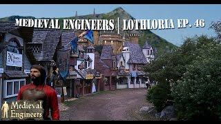 Medieval Engineers | Let's Build | Lothloria Ep. 46
