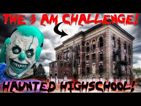 THE 3 AM CHALLENGE ATTACKED at HAUNTED VAMPIRE HIGH SCHOOL OVERNIGHT IN an ABANDONED SCHOOL