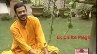 Ek Chilte Megh - Srikanto Acharya for Sagarika Music