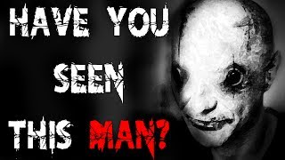 """""""Have You Seen This Man?"""" 