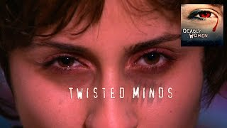 DEADLY WOMEN | Twisted Minds | Sylvia Seegrist | S2E3