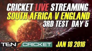 CRICKET LIVE STREAMING: 3rd Test - South Africa v/s England - Day 5