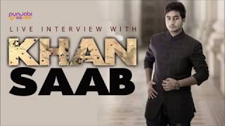 Khan Saab || Live Interview With PunjabiGrooves
