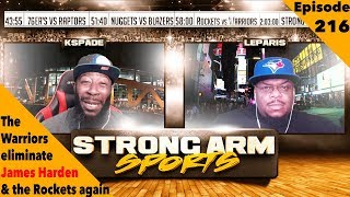 Harden Doesn't Get it Done vs Golden State | Strong Arm Sports Podcast Ep216