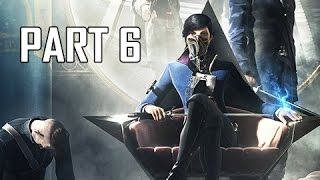 Dishonored 2 Walkthrough Part 6 - Clockwork Mansion (PC Ultra Let's Play Commentary)