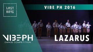 [1st Place] Lazarus | VIBE PH 2016 [@LostBoysProdPH Front Row 4K] | #VIBEPH