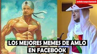 Los Mejores Memes de López Obrador, Ricardo Anaya y Meade en Facebook