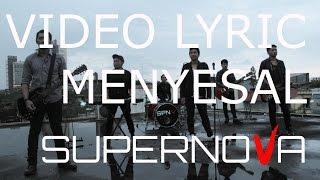 Official Video Lyric Supernova - Menyesal