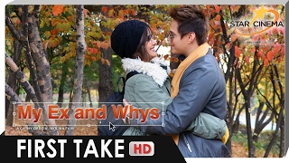 FIRST TAKE   'My Ex and Whys'   Enrique Gil, and Liza Soberano