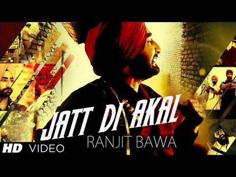Jatt Di Akal Song By Ranjit Bawa Music Muzical Doctorz Panj Aab