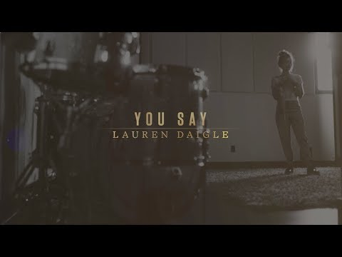 Download Lauren Daigle - You Say (Lyric Video) free