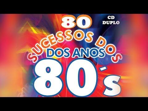 80 Sucessos dos Anos 80