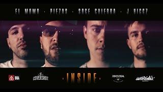 PIEZAS & JAYDER - INSIDE con EL MOMO, J. HIGGZ y SOGE CULEBRA