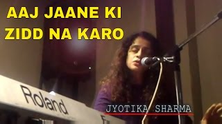 COVER VERSION-AAJ JAANE KI ZIDD NA KARO - PROMO - ft - JYOTIKA SHARMA