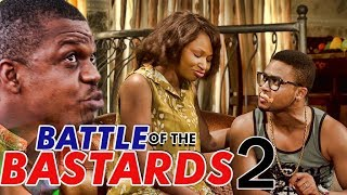 BATTLE OF THE BASTARDS 2 (KEN ERICS) - LATEST 2017 NIGERIAN NOLLYWOOD MOVIES