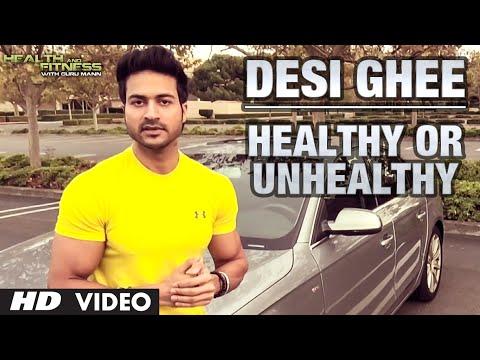Xxx Mp4 Desi Ghee Healthy Or Unhealthy Guru Mann Health And Fitness 3gp Sex