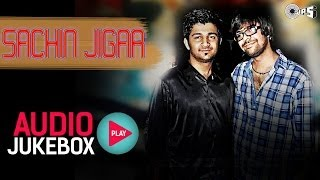 Best of Sachin Jigar Song Collection - Audio Jukebox