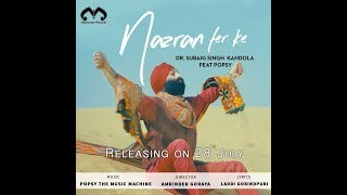 Dr.+Subaig+Singh+Kandola++Feat.+POPSY+%7C%7C+Nazran+Fer+Ke+%7C%7C+Official+Video