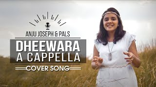 DHEEWARA A CAPPELLA COVER - ANJU JOSEPH | A TRIBUTE TO BAHUBALI | HD 2016