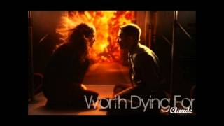 Worth Dying For - Claude w/lyrics+download