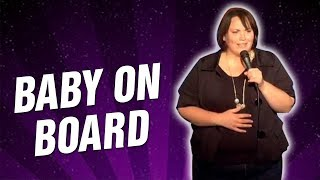 Baby on Board (Stand Up Comedy)