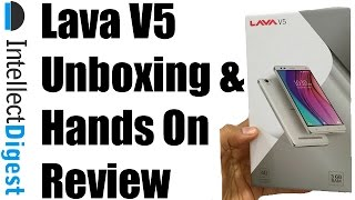 Lava V5 Unboxing And Hands On Review | Intellect Digest