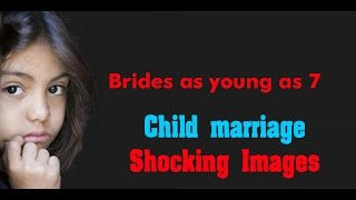 Shocking Images of Child Marriage