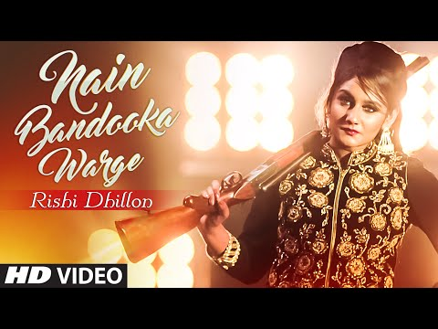 Xxx Mp4 Rishi Dhillon NAIN BANDOOKA WARGE Full Video Bunty Bains Desi Crew Latest Punjabi Song 2016 3gp Sex