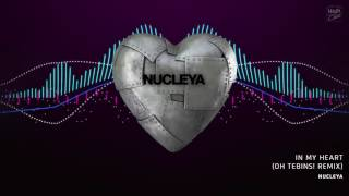nucleya  in my heart oh tebins remix
