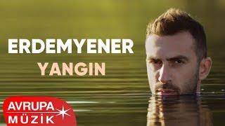 Erdem Yener - Yangın (Official Audio)