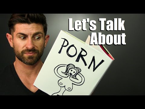 Xxx Mp4 Let S Talk About Porn Is Watching Pornography Bad Or No Big Deal 3gp Sex