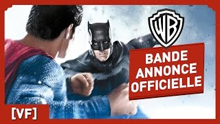 Batman V Superman : l'Aube de la Justice - Bande Annonce Officielle 4 (VF) - Ben Affleck