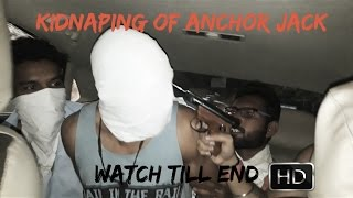Kidnaping of Anchor Jack | Live Kidnaping Video | Nikammey Parindey | ARYAMAAN Productions.