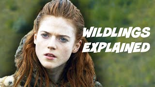 Game Of Thrones Season 4 - The Wildlings Explained