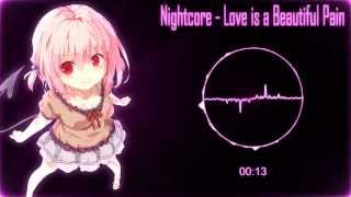 Nightcore - Love is beautiful pain