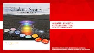 « Anahata - Air / Luft » - Chakras & Stones