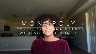 Monopoly (cover) By Ariana Grande With Victoria Monét
