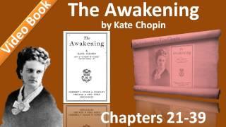 The Awakening Audiobook by Kate Chopin (Chs 21-39)