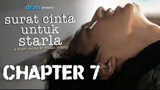 Surat Cinta Untuk Starla Short Movie - Chapter #7