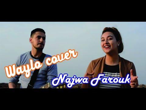 Waylo Cover -  Najwa Farouk  - ويلو