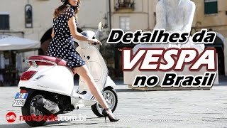 Vespa no Brasil Preço e Detalhes - Motorede
